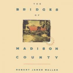 Bridges of Madison County, The
