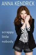Scrappy Little Nobody