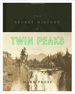 Secret History of Twin Peaks, The
