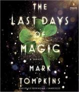 Last Days of Magic, The