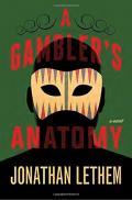 Gambler's Anatomy, A