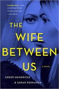 Wife Between Us, The