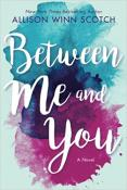 Between Me and You