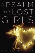 Psalm for Lost Girls, A