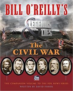 Bill O'Reilly's Legends and Lies