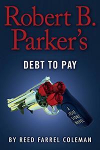 Robert B. Parker's Debt to Pay