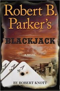 Robert B Parker's Blackjack